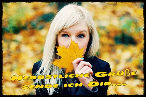 Herbstliche Grüße sende ich Dir...
