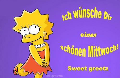 Ich wünsche Dir einen schönen Mittwoch! Sweet Greetz