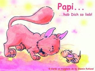 Papi... Hab Dich so lieb!