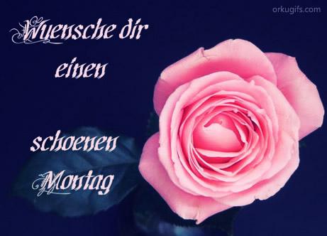 Wünsche dir einen schönen Montag