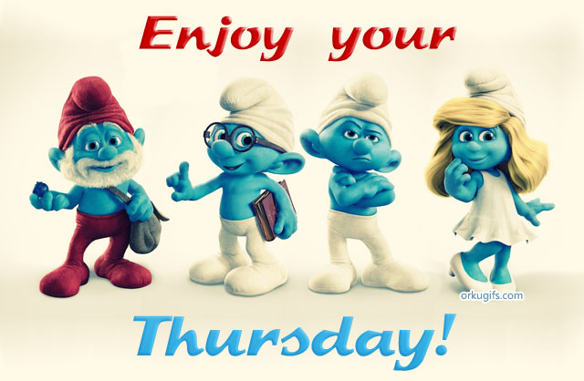 Enjoy your Thursday - Images and gifs for social networks