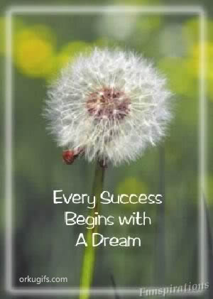 Every success begins with a dream