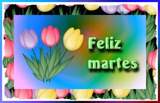Feliz Martes - Imágenes para redes sociales