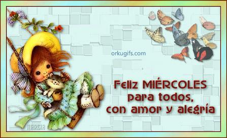 Feliz Miércoles para todos con amor y alegría