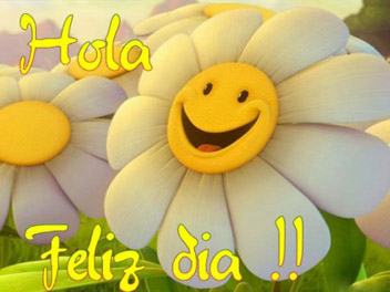 Hola! Feliz Día!