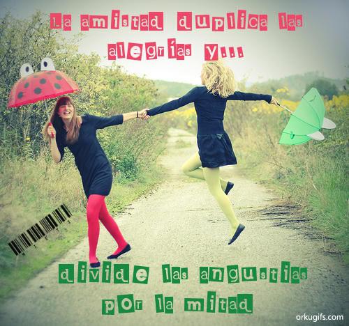 La amistad duplica las alegrías y divide las angustias por la mitad