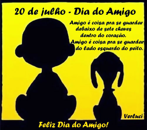 20 de Julho - Dia do Amigo