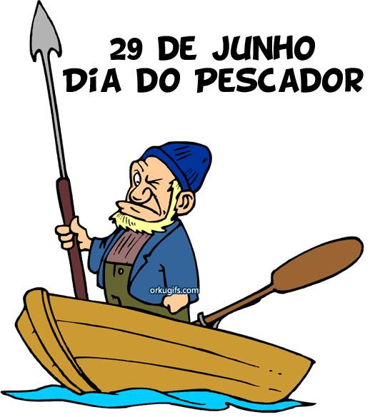 29 de Junho - Dia do Pescador