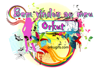 Bem-vindo ao meu orkut