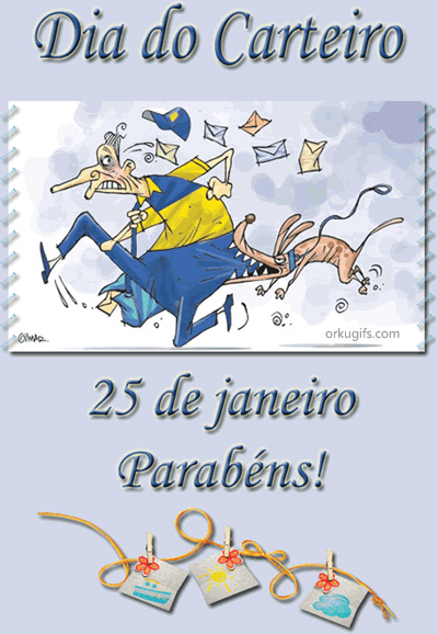 Dia do Carteiro - 25 de Janeiro. Parabns!