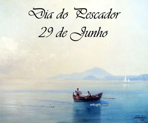 Dia do Pescador - 29 de Junho