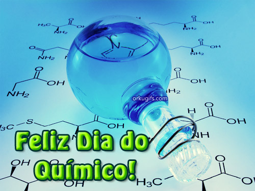 Feliz Dia do Químico!