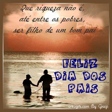 Feliz Dia dos Pais. Que riqueza não é, até entre os pobres, ser filho de um bom pai