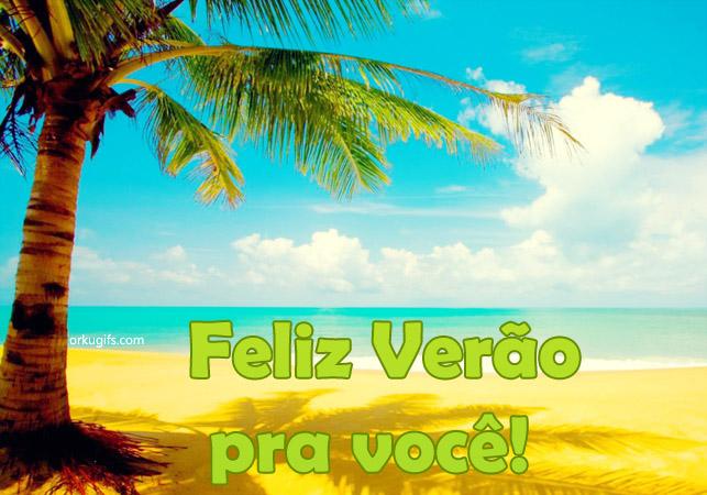 Feliz Verão pra você!