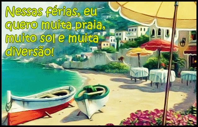 Nessas férias, eu quero muita praia, muito sol e muita diversão!