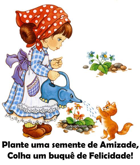 Plante uma semente de Amizade, Colha um buquê de Felicidade! -  tumblr