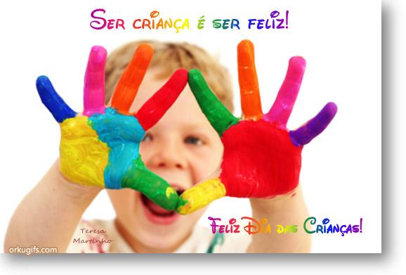 Ser criança é ser feliz! Feliz Dia das Crianças!